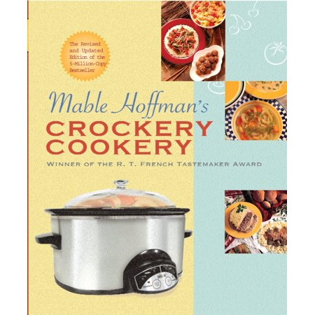Mable Hoffman's Crockery Cookery, Revised Edition (Halloween Cookery)