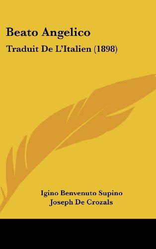 Beato Angelico : Traduit de L'Italien (1898) by