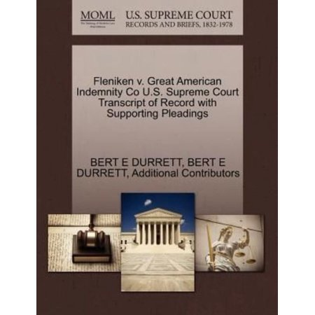 Fleniken V  Great American Indemnity Co U S  Supreme Court Transcript Of Record With Supporting Pleadings
