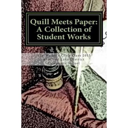 Quill Meets Paper  A Collection Of Student Works