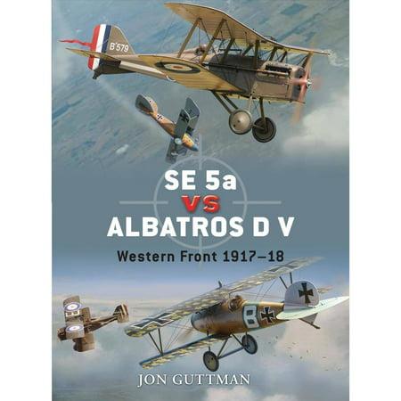 Se 5A Vs Albatros D V  Western Front 1917 18