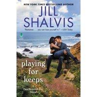 Heartbreaker Bay: Playing for Keeps: A Heartbreaker Bay Novel (Hardcover)