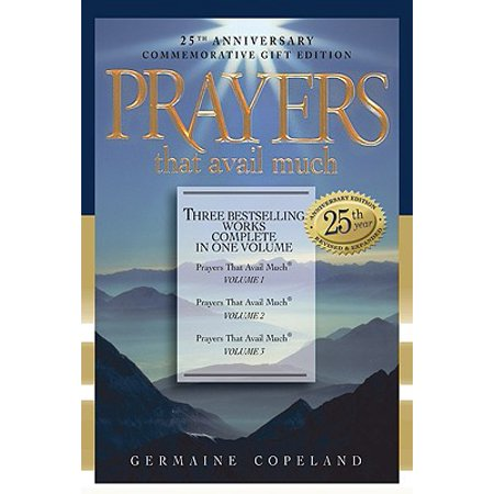 Prayers That Avail Much : Three Bestselling Volumes Complete in One (The Prayers Of The Saints Availeth Much)