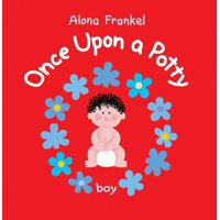 Once Upon a Potty: Once Upon a Potty: Boy (Hardcover)