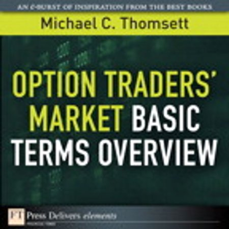 Option Traders' Market Basic Terms Overview -