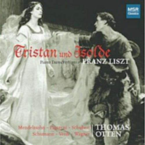 Wagner/Schumann/Schubert - Tristan Und Isolde: Piano Transcriptions of Franz Liszt [CD]