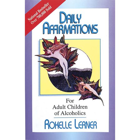 Daily Affirmations for Adult Children of Alcoholics : For Adult Children of Alcoholics - Halloween Alcoholic Drinks For Adults