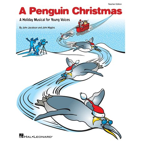 Hal Leonard A Penguin Christmas (A Holiday Musical for Young Voices) PREV CD Composed by John Higgins (Holiday Penguin)