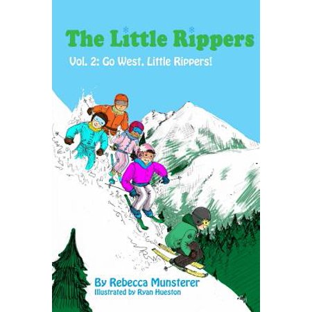 Go West, Little Rippers! by