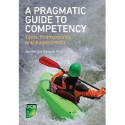 A Pragmatic Guide to Competency: Tools, Frameworks and Assessment - eBook