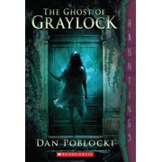 The Ghost of Graylock : (a Hauntings Novel)