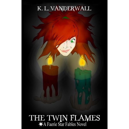 Faerie Star - The Twin Flames: A Faerie Star Fables Novel - eBook