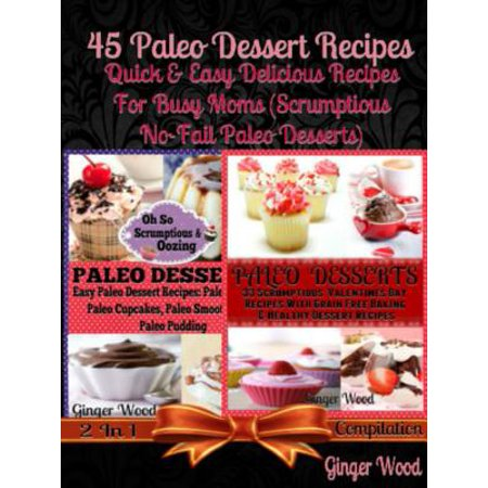Paleo Recipes: 45 Delicious Dump Cake, Jar Recipes & More - eBook