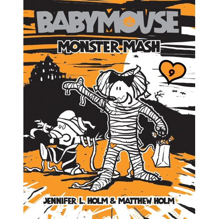 Babymouse #9: Monster Mash](Halloween Songs Monster Mash)