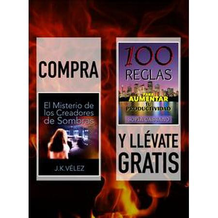 Compra EL MISTERIO DE LOS CREADORES DE SOMBRAS y llévate gratis 100 REGLAS PARA AUMENTAR TU PRODUCTIVIDAD - eBook