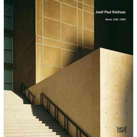 Josef Paul Kleihues: Works 1981-1995