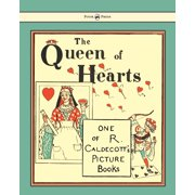 The Queen of Hearts - Illustrated by Randolph Caldecott