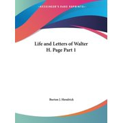Life and Letters of Walter H. Page Part 1