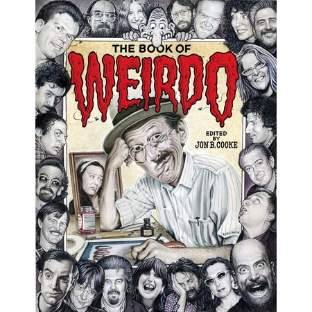 The Book of Weirdo : A Retrospective of R. Crumb's Legendary Humor Comics