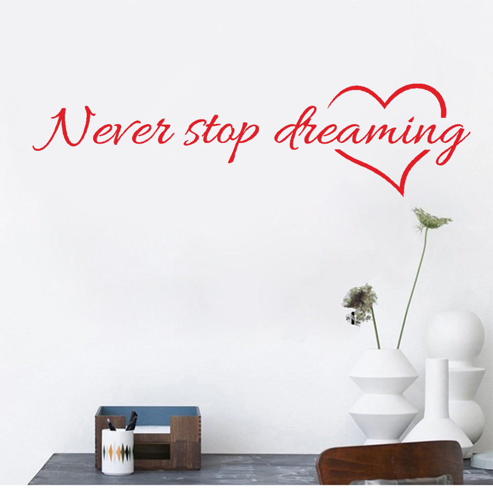 Never Stop Dreaming Removable Art Vinyl Mural Home Room Decor Wall Stickers