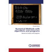 Numerical Methods with Algorithms and Programs