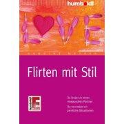 Flirten mit Stil - eBook