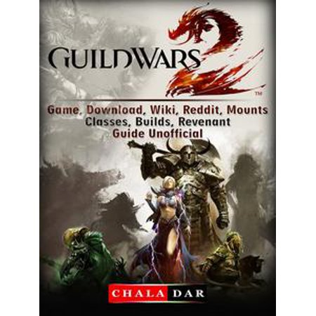 guild wars 2 revenant guide