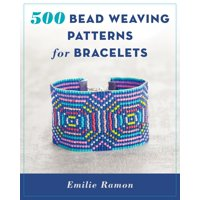 500 Bead Weaving Patterns for Bracelets (Paperback)