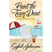 Paint the Town Dead (Paperback)