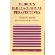 American Philosophy: Peirce's Philosophical Perspectives (Paperback)