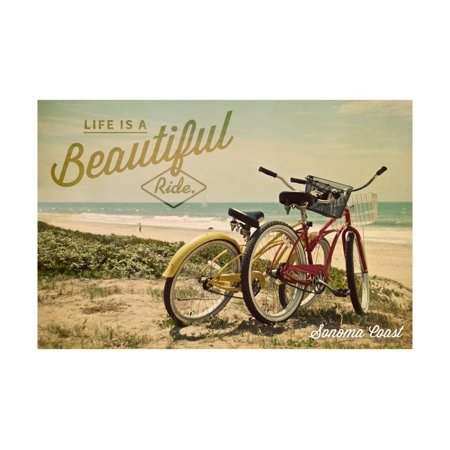 Sonoma Coast, California - Life is a Beautiful Ride - Beach Cruisers Print Wall Art By Lantern Press