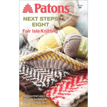 Patons-Next Step Eight: Fair Isle Knitting (Fair Isle Garden)
