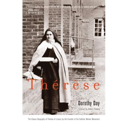 Th�r�se (Robert Coles Dorothy Day)