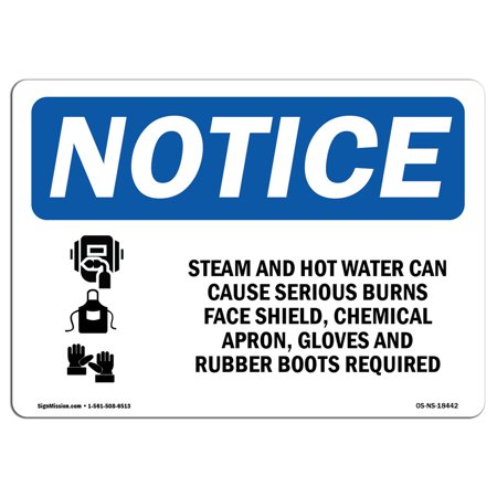 OSHA Notice Sign - Steam And Hot Water Can Cause | Choose from: Aluminum, Rigid Plastic or Vinyl Label Decal | Protect Your Business, Construction Site, Warehouse & Shop Area | Made in the