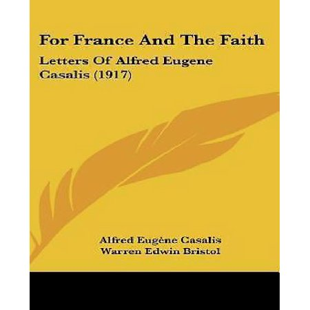 For France and the Faith: Letters of Alfred Eugene Casalis (1917) - image 1 of 1