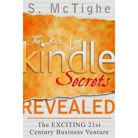 The Best Kept Kindle Secrets Revealed - eBook