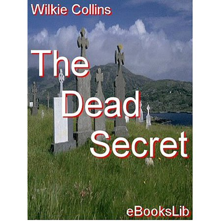 The Dead Secret - eBook (Doping For Gold Secrets Of The Dead)