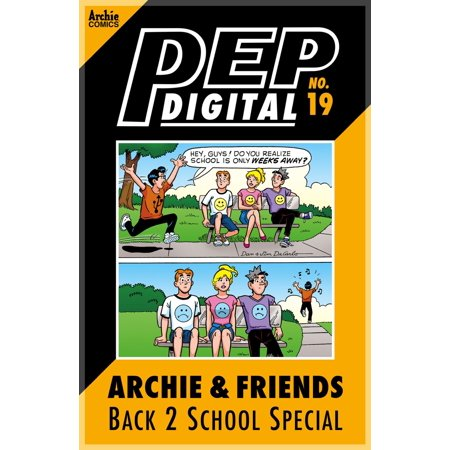 Pep Digital Vol. 019: Archie & Friends Back 2 School Special - eBook - Pep Rally Ideas For High School