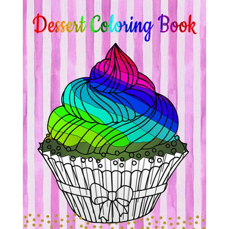 Easy Halloween Desserts (Dessert Coloring Book : An Adult Coloring Book with Fun, Easy and Relaxing Coloring Pages (Coloring Books for Women) (Ice Creams, Cupcakes and)