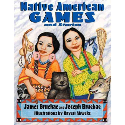 Native American Games: And Stories