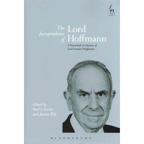 The Jurisprudence of Lord Hoffmann : A Festschrift in Honour of Lord Leonard Hoffmann