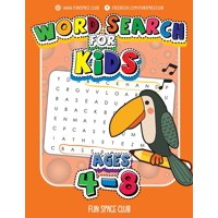 Word Search for Kids Ages 4-8 : Word Search Puzzles for Kids - Circle a Word Puzzle Books