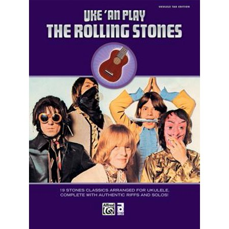 Uke 'an Play the Rolling Stones : 19 Stones Classics Arranged for Ukulele, Complete with Authentic Riffs and - This Is Halloween Tab Ukulele