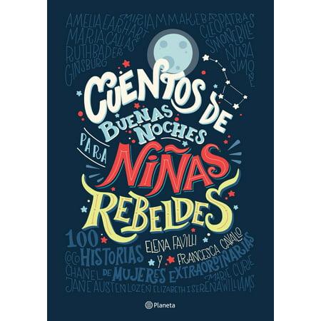 Cuentos de buenas noches para niñas rebeldes - eBook