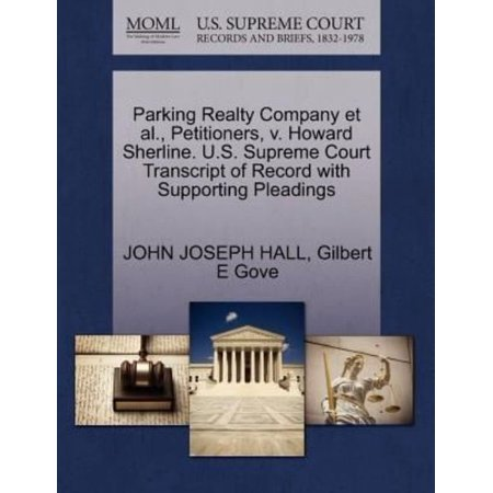 Parking Realty Company Et Al   Petitioners  V  Howard Sherline  U S  Supreme Court Transcript Of Record With Supporting Pleadings