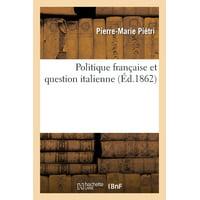 Politique Française Et Question Italienne