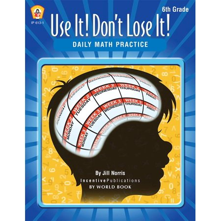 Daily Math Practice 6th Grade: Use It! Don't Lose It! ()