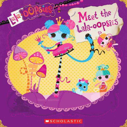 Lalaloopsy: Meet the Lala-oopsies