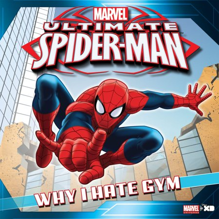 Ultimate Spider-Man: Why I Hate Gym Class - eBook