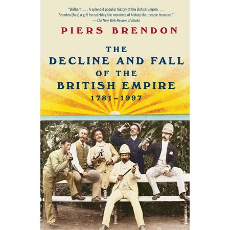 The Decline and Fall of the British Empire, (The Decline And Fall Of The British Aristocracy)